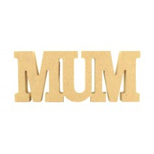 18mm Freestanding MDF 'MUM' Small Joined Word - CLA