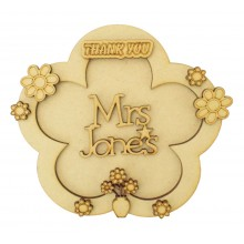 Laser Cut Personalised 3D Flower Shape Sign - Thank You Teacher - Flower Theme