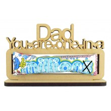 6mm 'Dad you are one in a Million' Millions Sweets Holder on a Stand