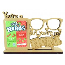 6mm 'You're a Nerd. But you're my Nerd' Nerds Sweets Holder on a Stand