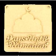 Laser Cut 3D 'Days Until Ramadan' Countdown Plaque
