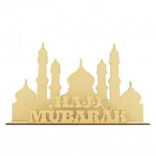 Laser Cut 3mm Hajj Mubarak' Temple Sign on stand