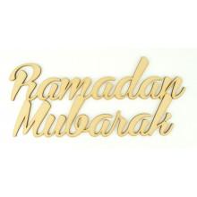 Laser Cut 'Ramadan Mubarak' Sign