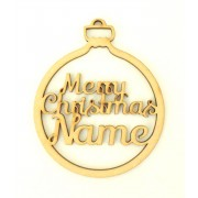 Laser Cut Personalised Merry Christmas Bauble - 100mm Size - Script Font