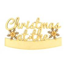 Laser cut 'Christmas at the...' Quote Sign with Snowflakes - Blank Banner To Add Vinyl