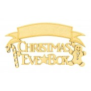 Laser cut 'Christmas Eve Box' Quote Sign with Candy Cane and Gingerbread Man - Blank Banner To Add Vinyl