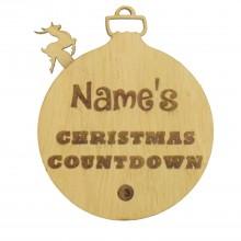 Laser Cut Oak Veneer Personalised 'Name's' Christmas Countdown Hanging Bauble  - Size Options