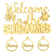 Laser Cut Personalised 'Welcome To The...' Sign with Hanging Baubles