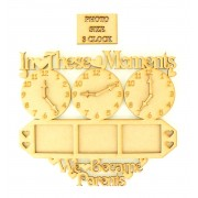 'In these moments we became parents' sign with clock and photo frames - Options Available