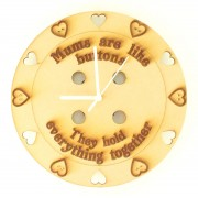 Laser cut Engraved 'Mums are like buttons, they hold everything together' Clock with Clock Mechanism