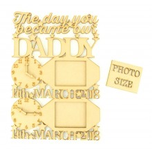 Laser Cut Personalised 'The Day You Became Our Daddy' Clocks, Photo Frames and Dates of Birth - Star Design