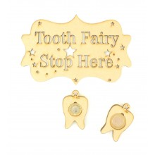 Laser Cut 'Tooth Fairy Stop Here' Stencil Cut Plaque with Hanging Tooth £1 and £2 Holders