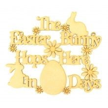 Laser Cut 'The Easter Bunny Hops Here in ... Days' Countdown Sign