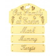 Laser Cut 'Our Family At Easter...' Plaque with Hanging Name Panels