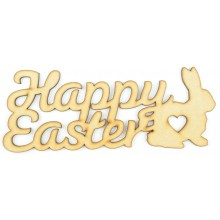 Laser Cut 'Happy Easter' Sign with a Rabbit