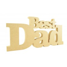 18mm Freestanding MDF 'Best Dad' Joined Sign