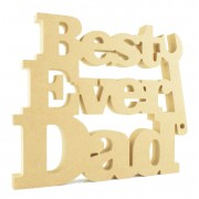 18mm Freestanding MDF 'Best Ever Dad' Joined Sign with Spanner