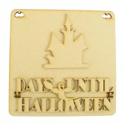 Laser Cut 3D 'Days Until Halloween' Countdown Plaque - Haunted House Design