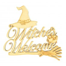 Laser Cut 'Witches Welcome' Sign