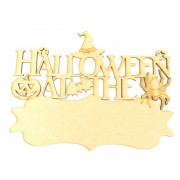 Laser cut 'Halloween at the...' Quote Sign with Blank Banner To Add Vinyl