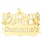 Laser cut 'Halloween at the...' Quote Sign with Stencil Cut Name