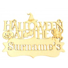 Laser cut Personalised 'Halloween at the...' Quote Sign with Stencil Cut Name
