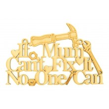Laser Cut 'If Mum Can't Fix It, No One Can' Quote Sign with Tools