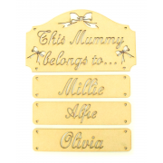 Laser Cut 'This Mummy Belongs To...' Plaque with Stencil Bows and Hanging Name Panels