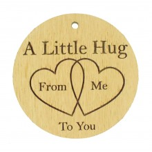 Laser Cut Oak Veneer 'A Little Hug From Me To You' Engraved Mini Circle Plaque with Two Hearts