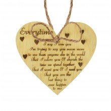 Laser Cut Oak Veneer 'Every time I say I love you...' Engraved Mini Heart Plaque