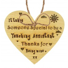 Laser Cut Oak Veneer 'It takes someone special to be a Teaching Assistant...' Engraved Mini Heart Plaque