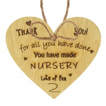 Laser Cut Oak Veneer 'Thank you! for all you have done. You have made nursery lots of fun' Engraved Mini Heart Plaque