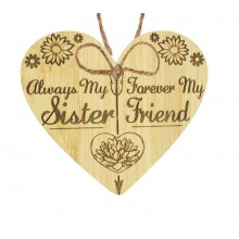 Laser Cut Oak Veneer 'Always My Sister Forever My Friend' Engraved Mini Heart Plaque