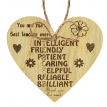 Laser Cut Oak Veneer 'You are the Best Teacher ever! Intelligent Friendly Patient Caring...' Engraved Mini Heart Plaque