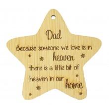 Laser Cut Oak Veneer 'Dad Because someone we love' Engraved Mini Heart Plaque