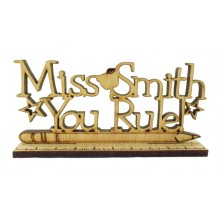 Laser Cut Personalised Oak Veneer 'You Rule' Teachers Sign on a Ruler Stand - Size Options