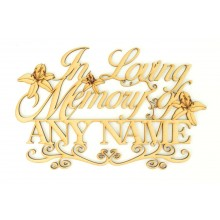 Laser Cut Personalised 'In Loving Memory...' with Swirls and Lillies