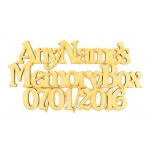 Laser Cut Personalised 'Memory Box' Sign wording only