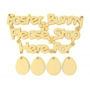 Laser Cut 'Easter Bunny Stop Here For' Sign with Hanging Eggs