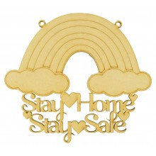 Laser Cut 'Stay Home. Stay Safe' Sign with Rainbow