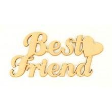 Laser Cut 'Best Friend' Sign with Plain Heart