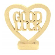 18mm MDF Small 'Good Luck' Heart on a stand