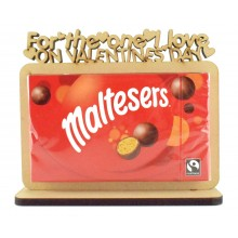 6mm 'For the one I love on Valentines Day' Maltesers Box of Chocolates Holder on a Stand