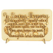 Laser Cut 'In Loving Memory of friends & family who could not be here...' Wedding Sign on a Plaque & Stands