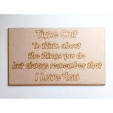 Laser Cut Naughty Chair Panel - 'Time Out to think about the things you do'